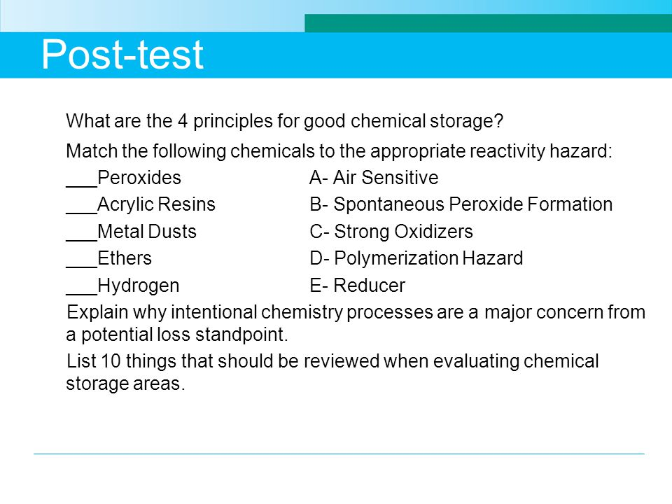 Post-test What are the 4 principles for good chemical storage