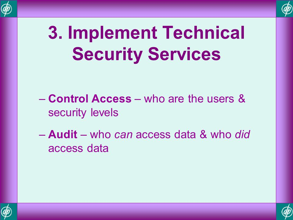 3. Implement Technical Security Services