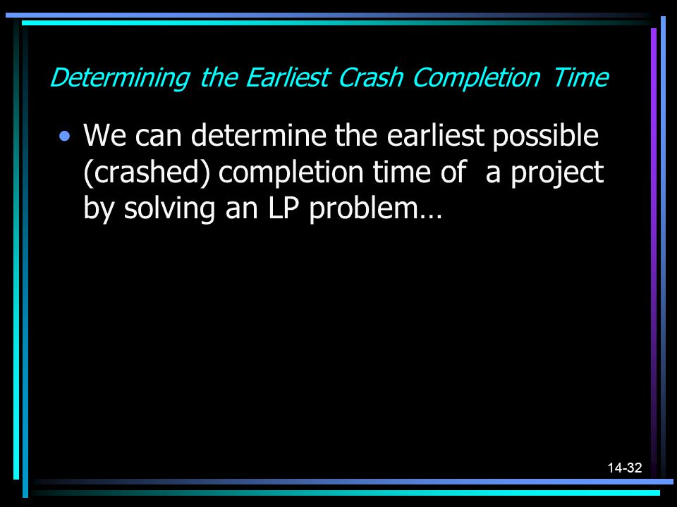 Determining the Earliest Crash Completion Time