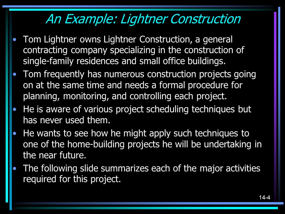 An Example: Lightner Construction