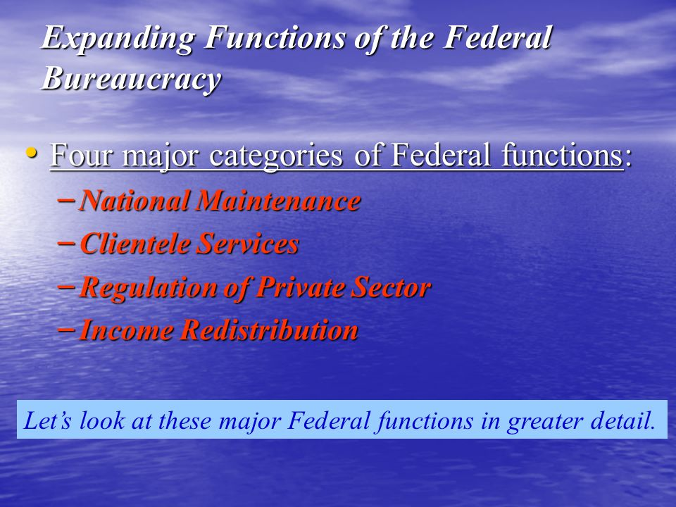 Expanding Functions of the Federal Bureaucracy