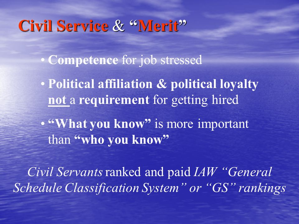 Civil Service & Merit