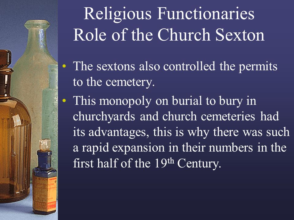 Religious Functionaries Role of the Church Sexton