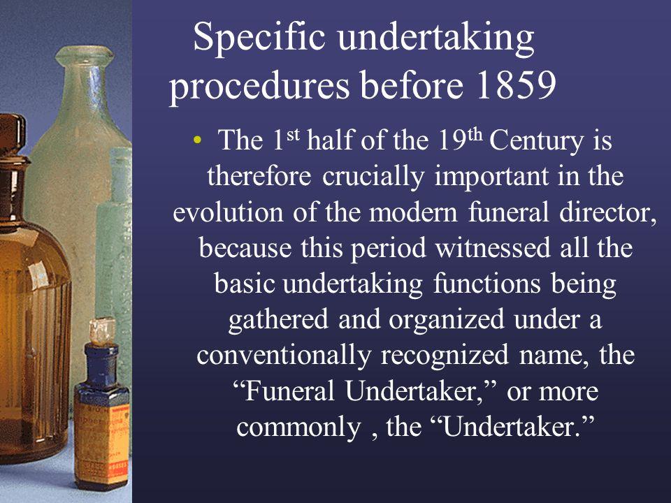 Specific undertaking procedures before 1859