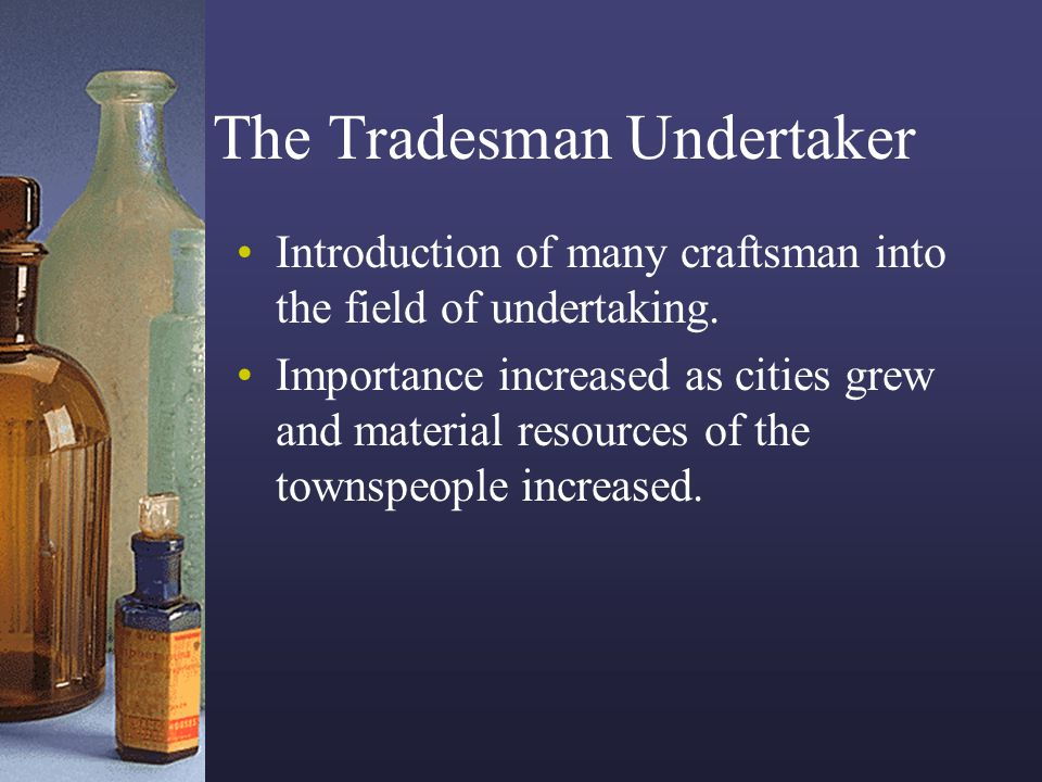 The Tradesman Undertaker