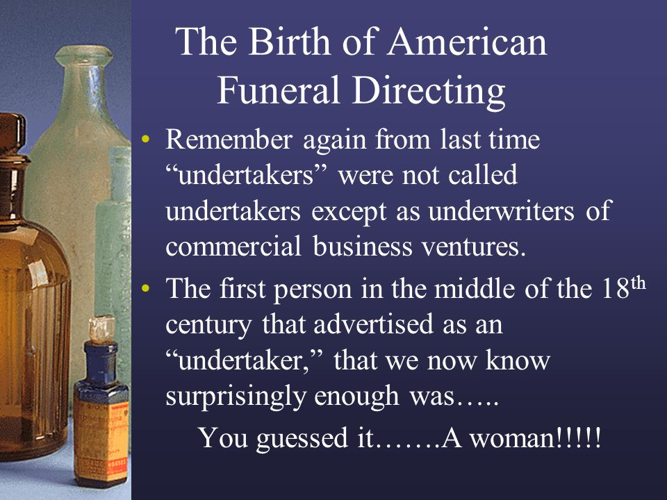The Birth of American Funeral Directing