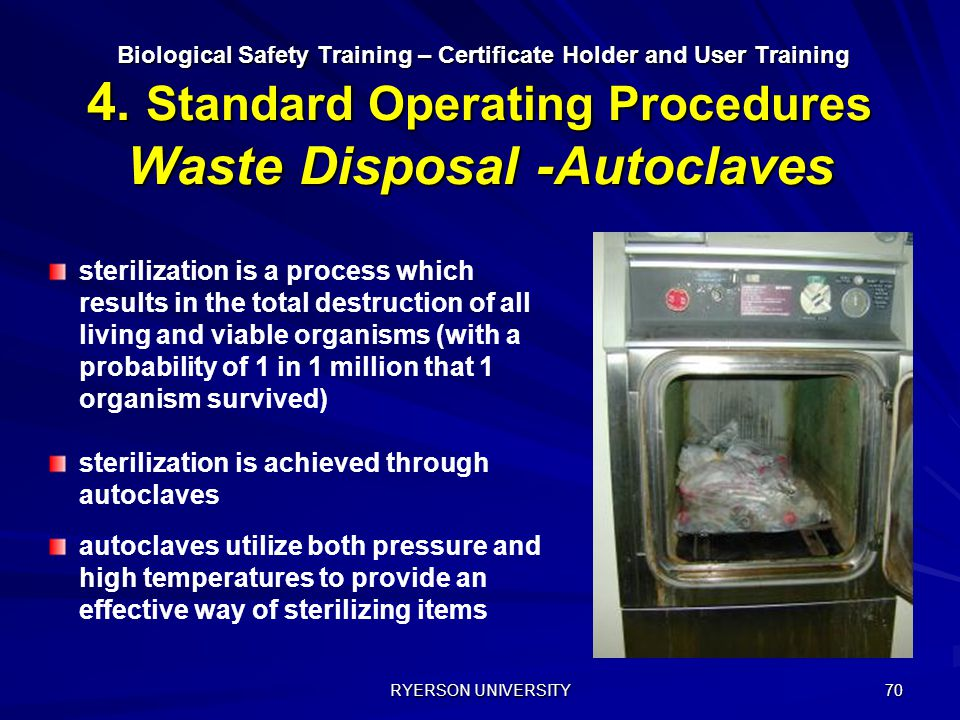 sterilization is achieved through autoclaves