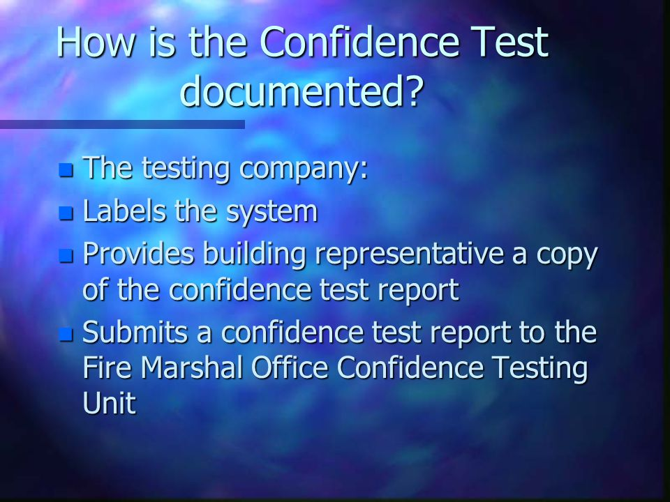 How is the Confidence Test documented