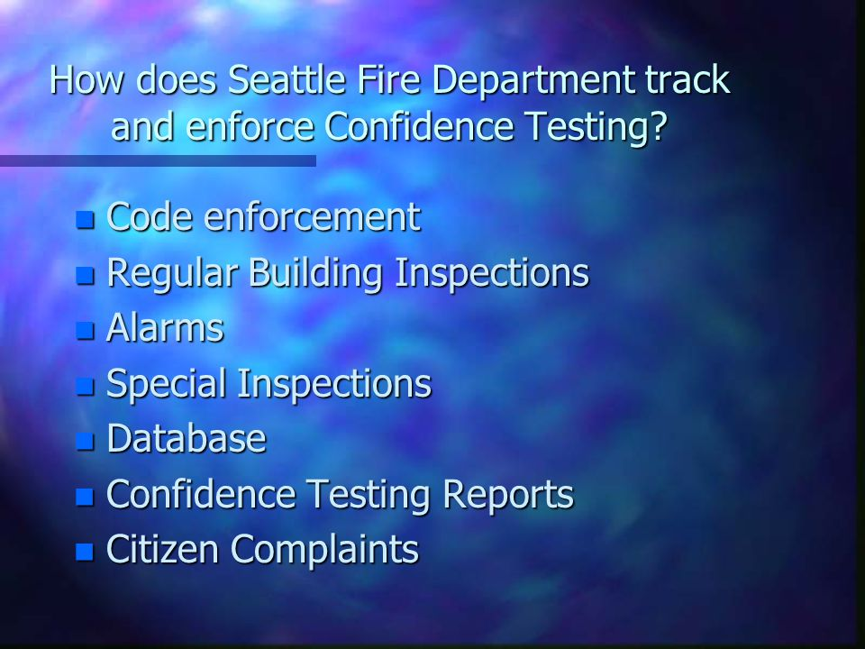 How does Seattle Fire Department track and enforce Confidence Testing