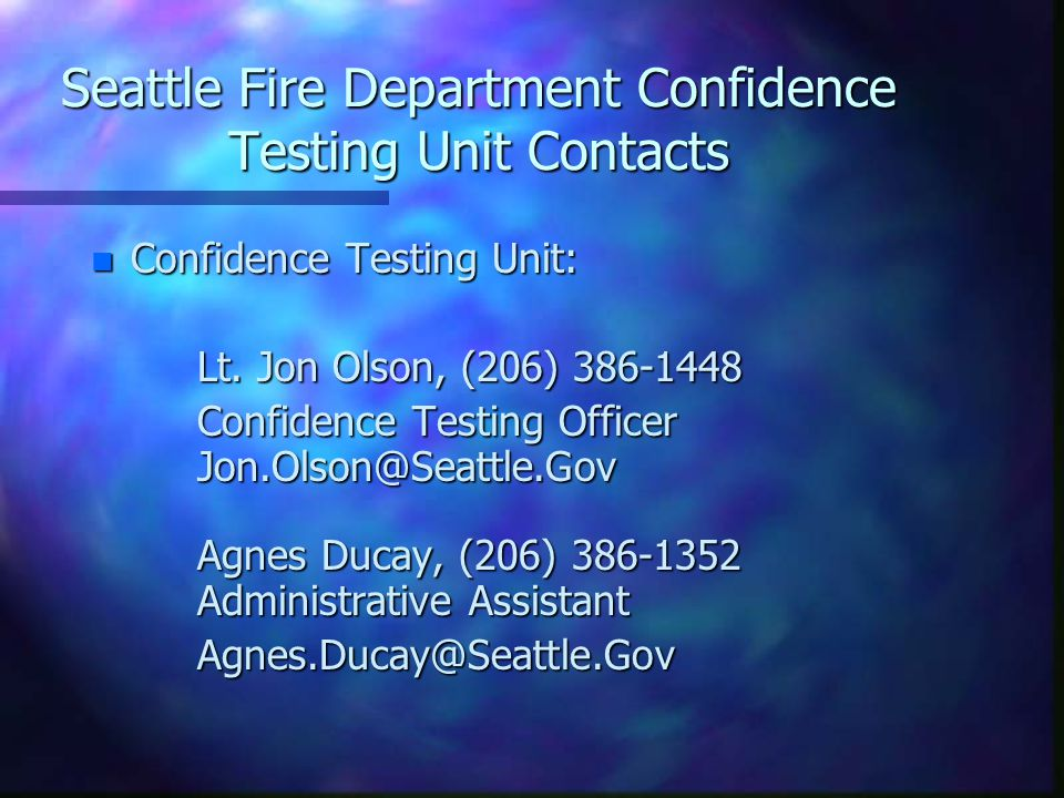 Seattle Fire Department Confidence Testing Unit Contacts