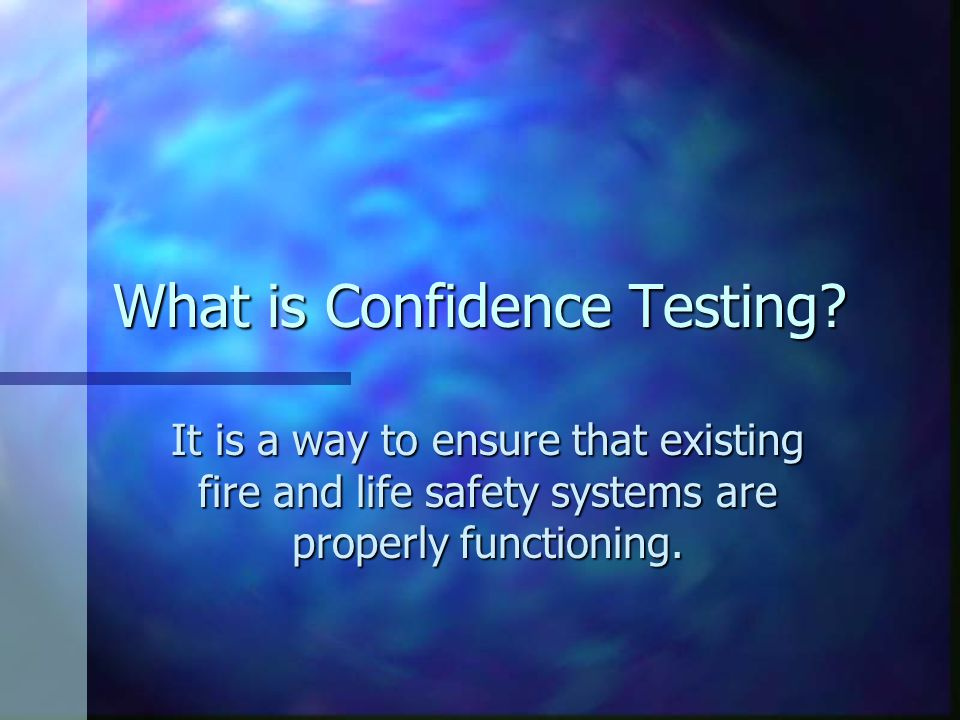 What is Confidence Testing