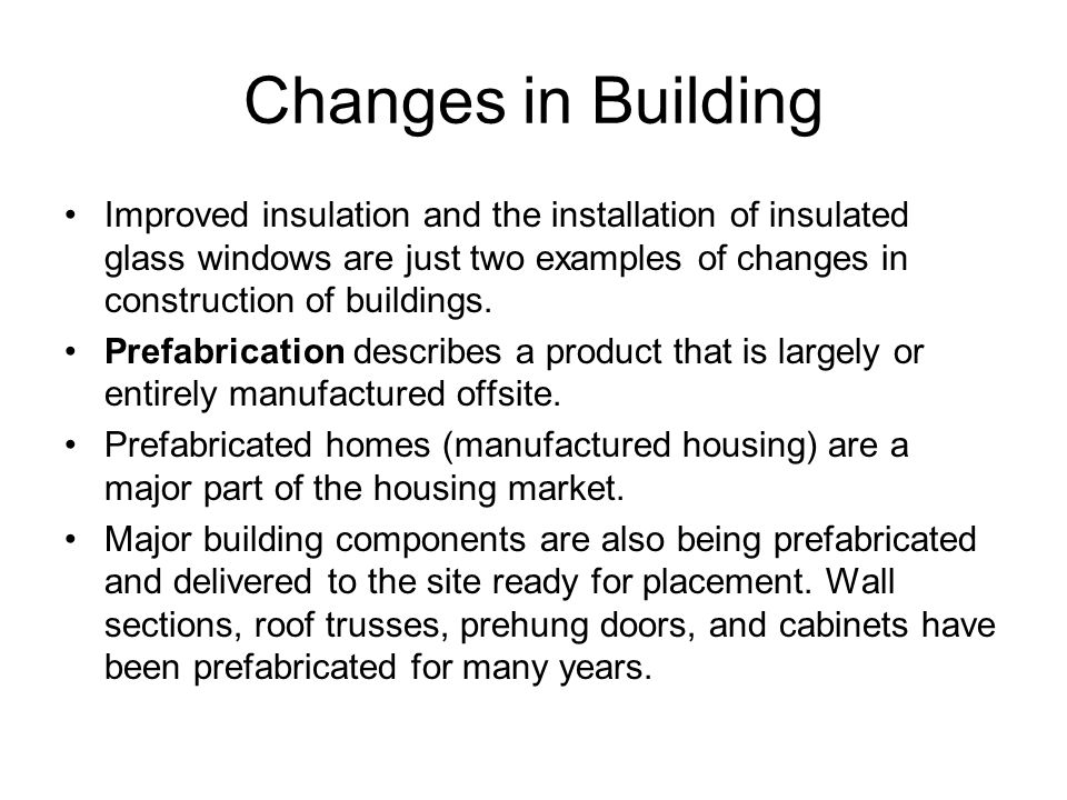 Changes in Building
