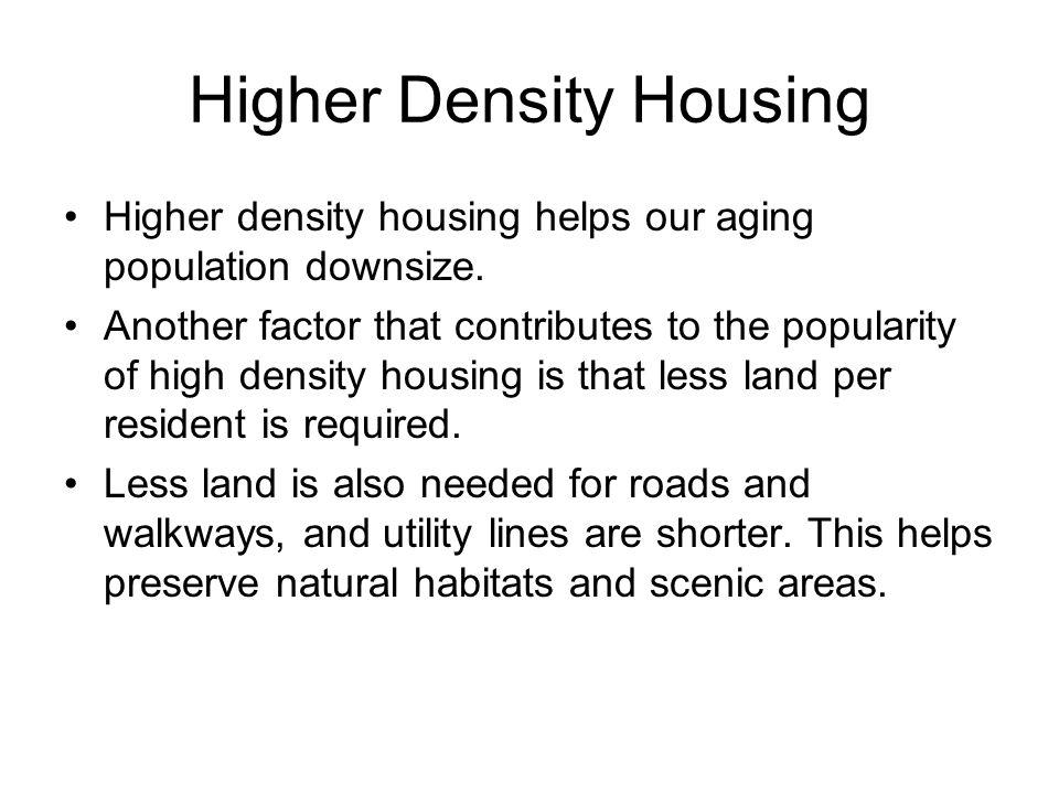 Higher Density Housing