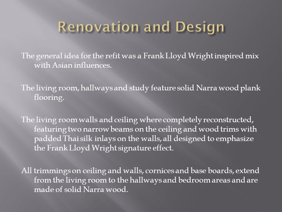 Renovation and Design