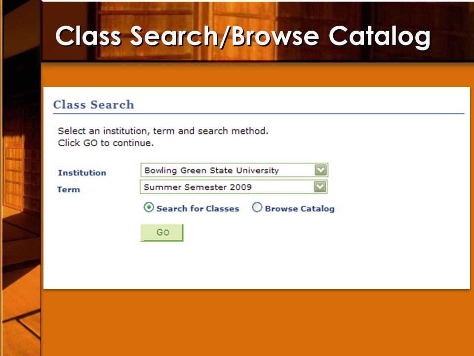 Class Search/Browse Catalog