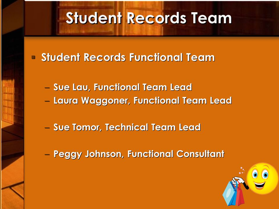 Student Records Team Student Records Functional Team