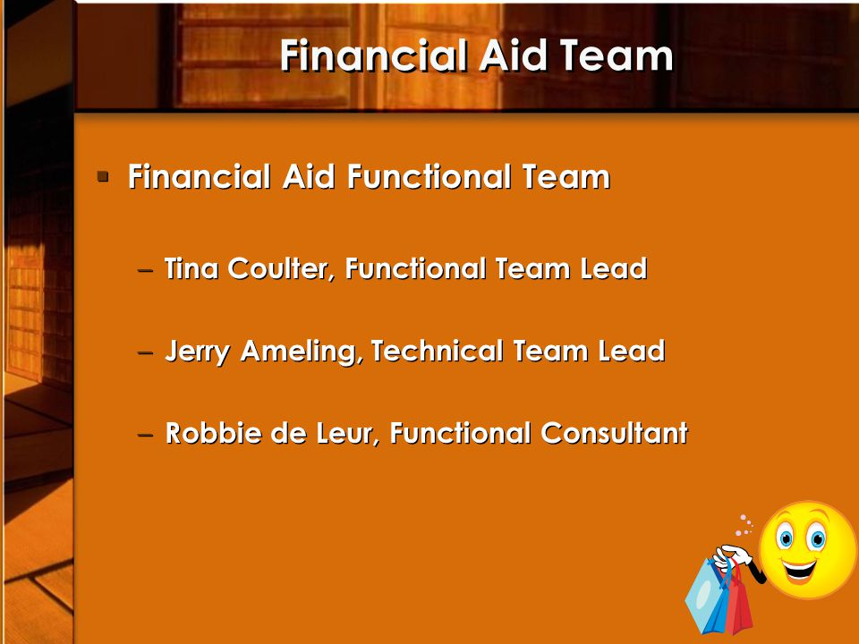 Financial Aid Team Financial Aid Functional Team