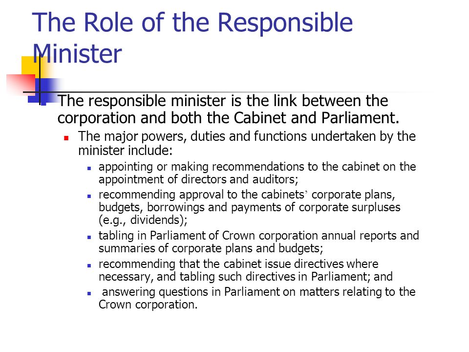 The Role of the Responsible Minister