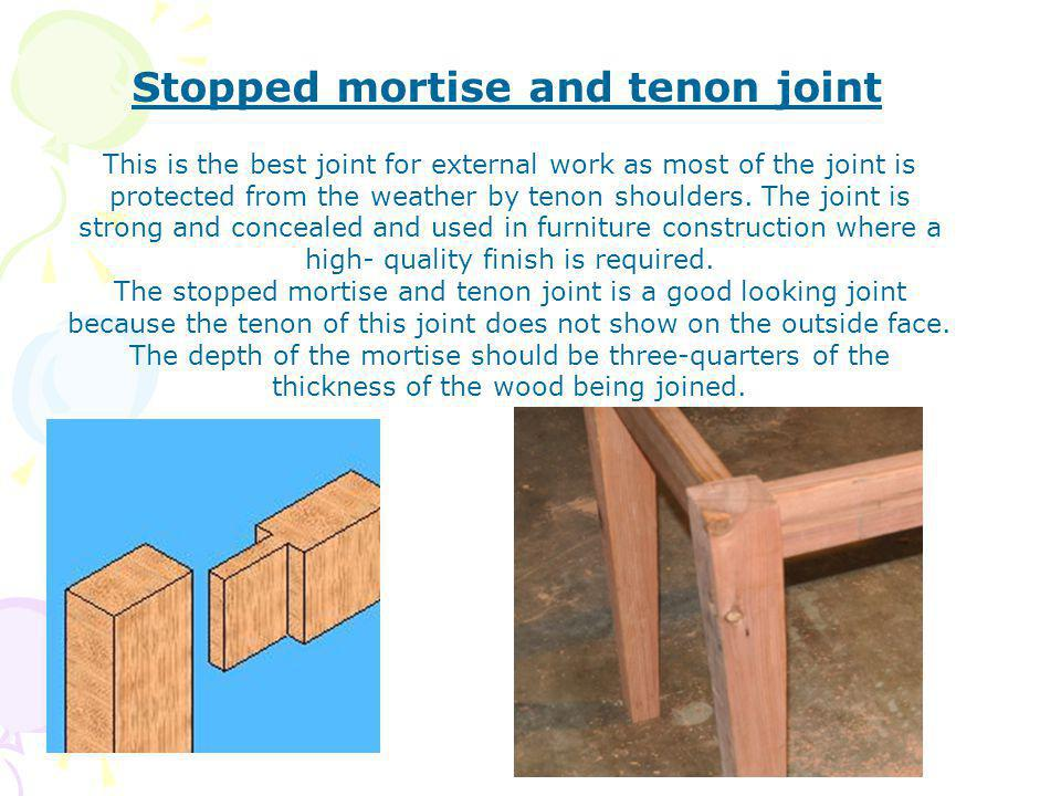 Stopped mortise and tenon joint