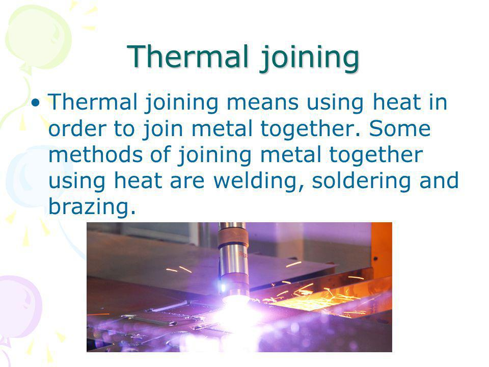 Thermal joining