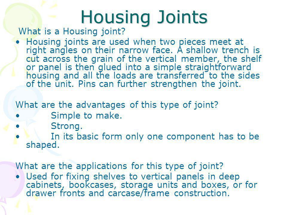 Housing Joints What is a Housing joint