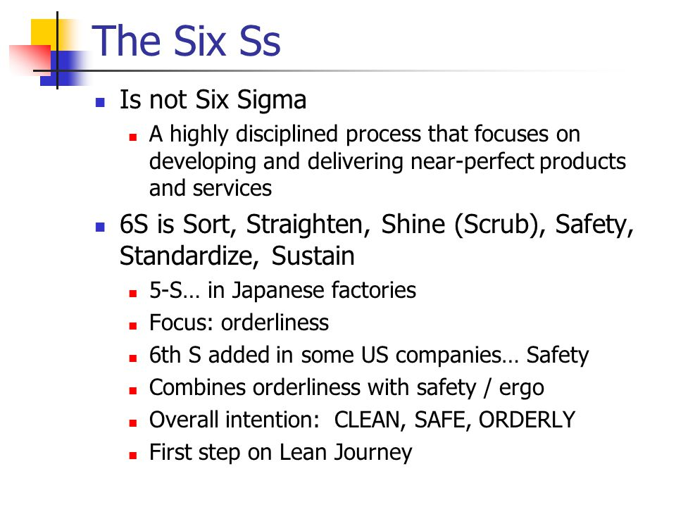 The Six Ss Is not Six Sigma