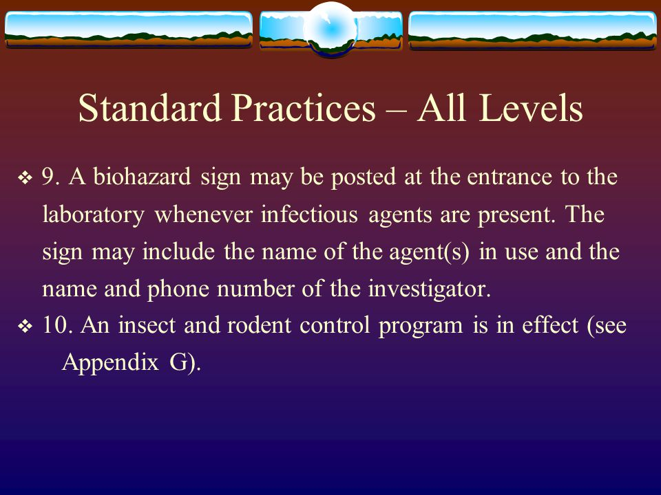 Standard Practices – All Levels