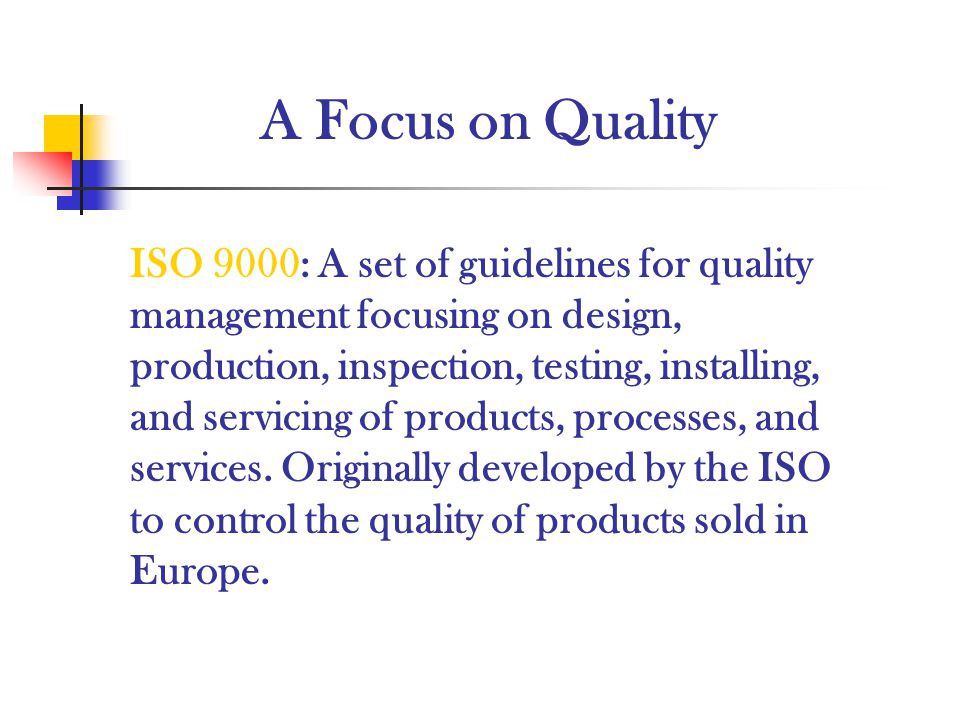 A Focus on Quality