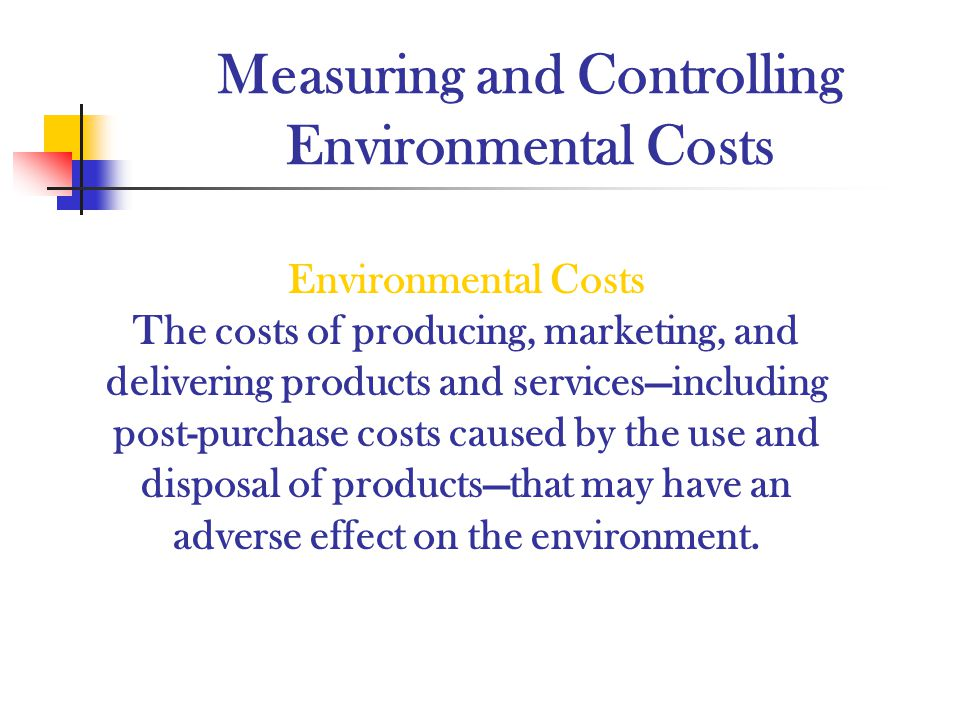 Measuring and Controlling Environmental Costs