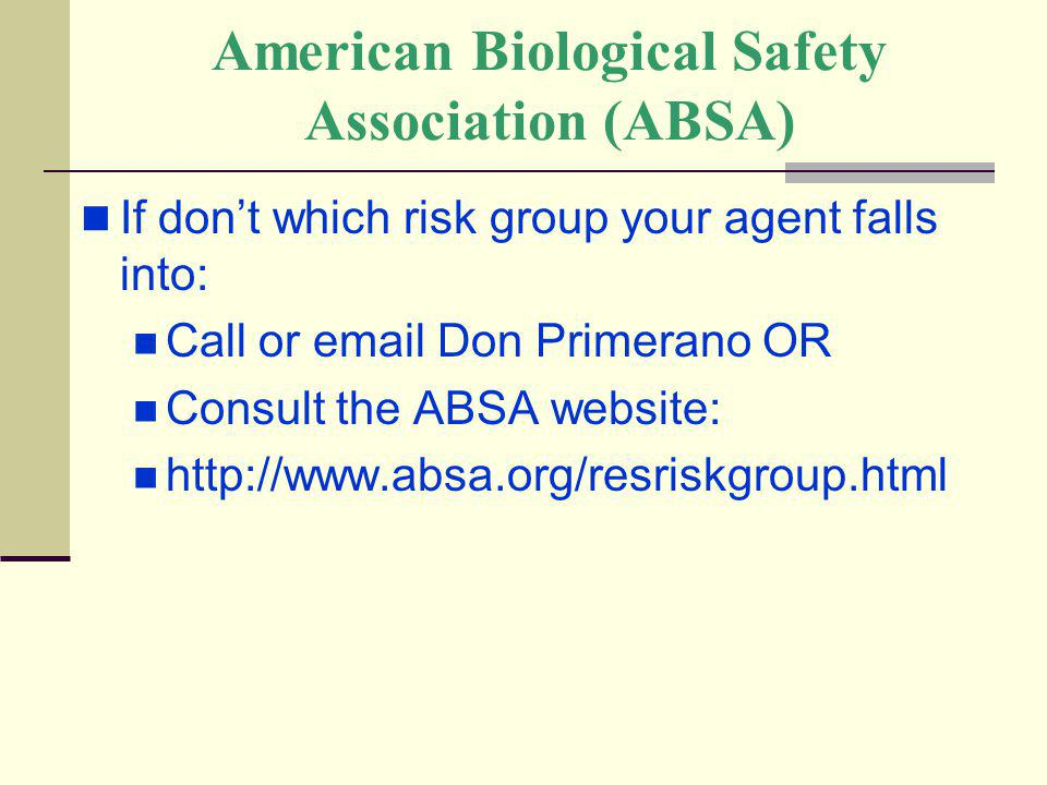 American Biological Safety Association (ABSA)