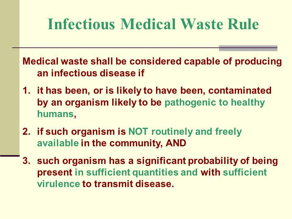 Infectious Medical Waste Rule
