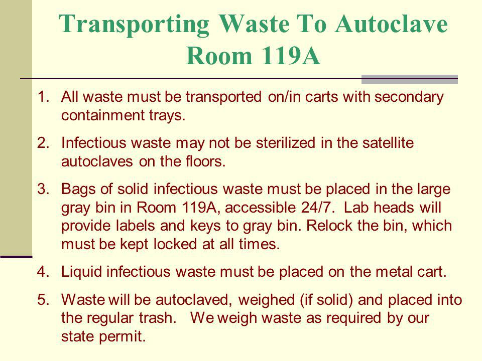 Transporting Waste To Autoclave Room 119A