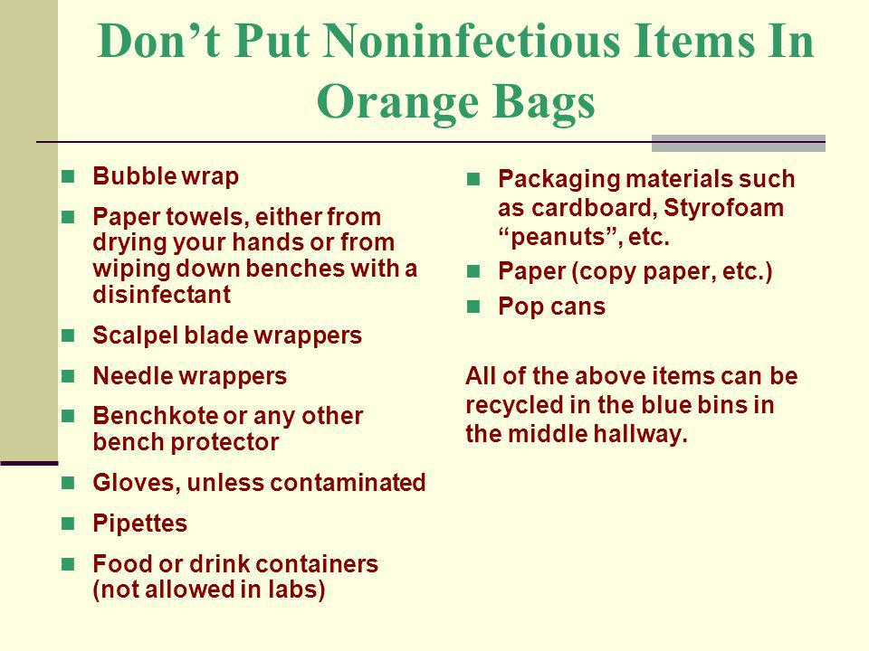 Don't Put Noninfectious Items In Orange Bags