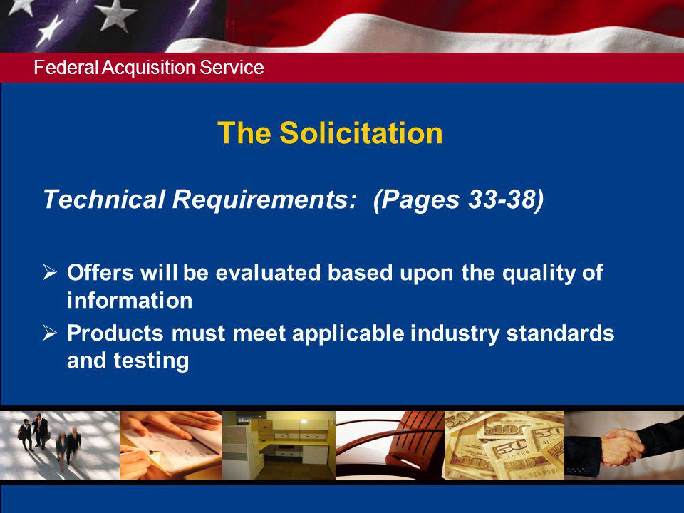 The Solicitation Technical Requirements: (Pages 33-38)