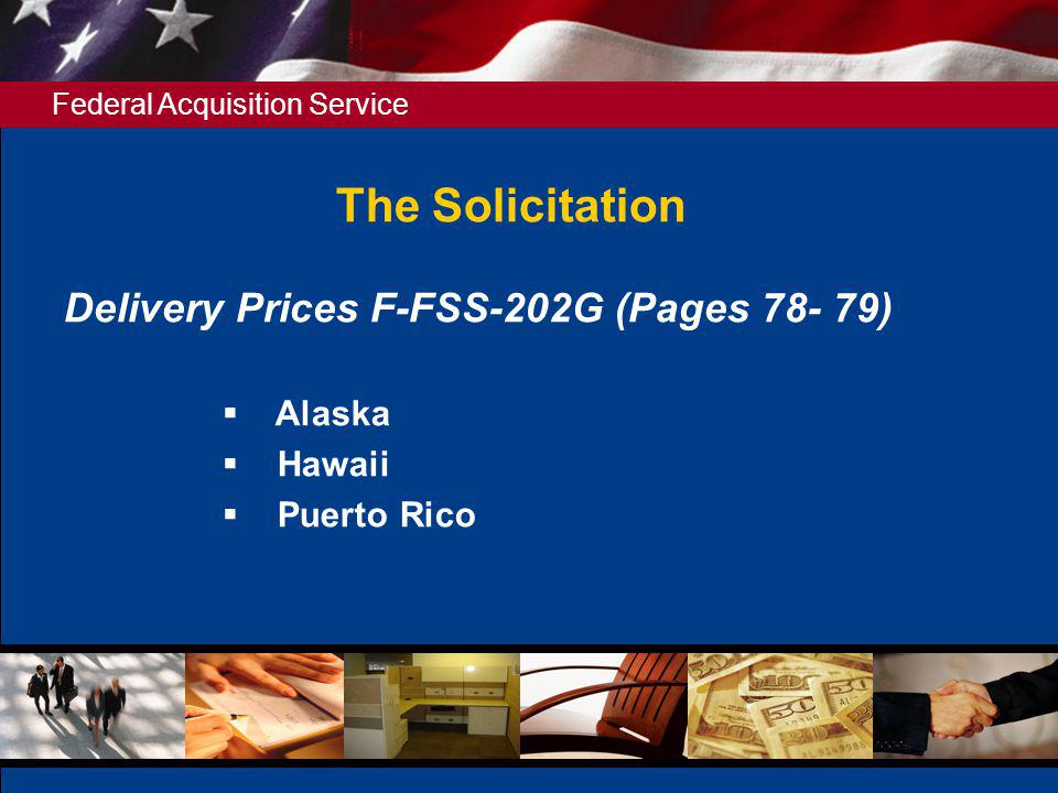 The Solicitation Delivery Prices F-FSS-202G (Pages 78- 79) Alaska