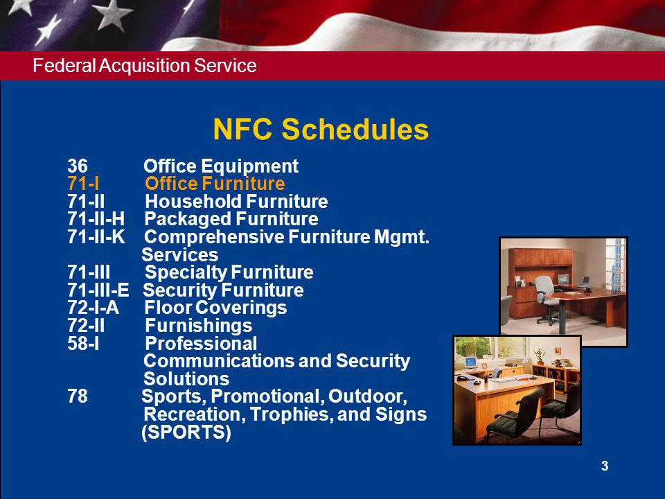 NFC Schedules 36 Office Equipment 71-I Office Furniture