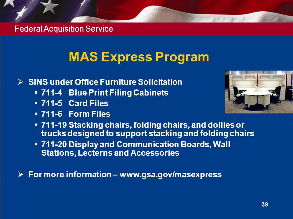 MAS Express Program SINS under Office Furniture Solicitation