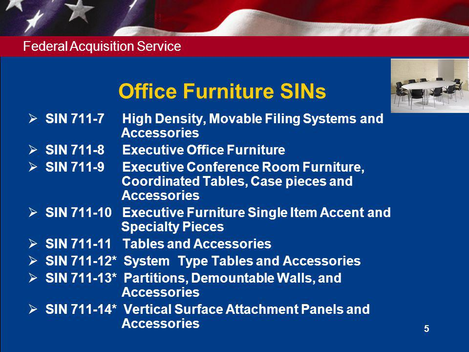 Office Furniture SINs SIN 711-7 High Density, Movable Filing Systems and Accessories.