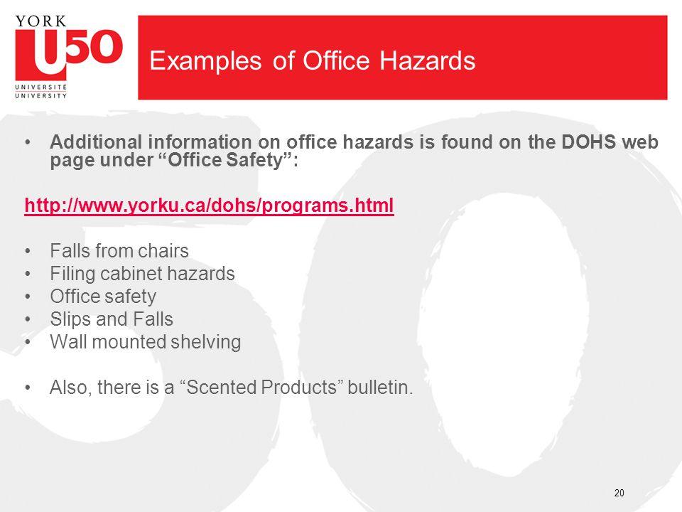 Examples of Office Hazards