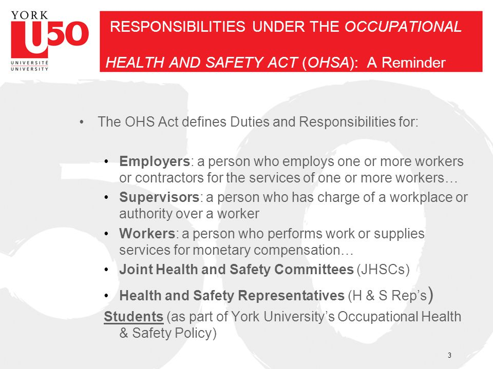 RESPONSIBILITIES UNDER THE OCCUPATIONAL HEALTH AND SAFETY ACT (OHSA): A Reminder