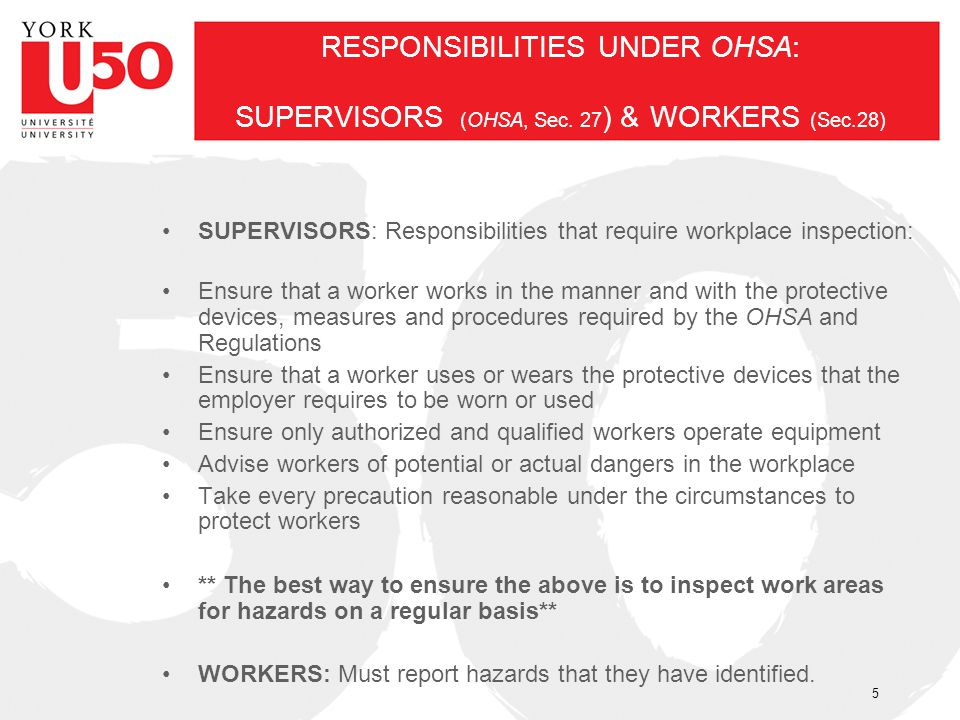 RESPONSIBILITIES UNDER OHSA: SUPERVISORS (OHSA, Sec. 27) & WORKERS (Sec.28)
