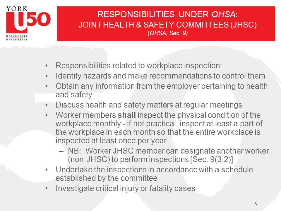 Responsibilities related to workplace inspection: