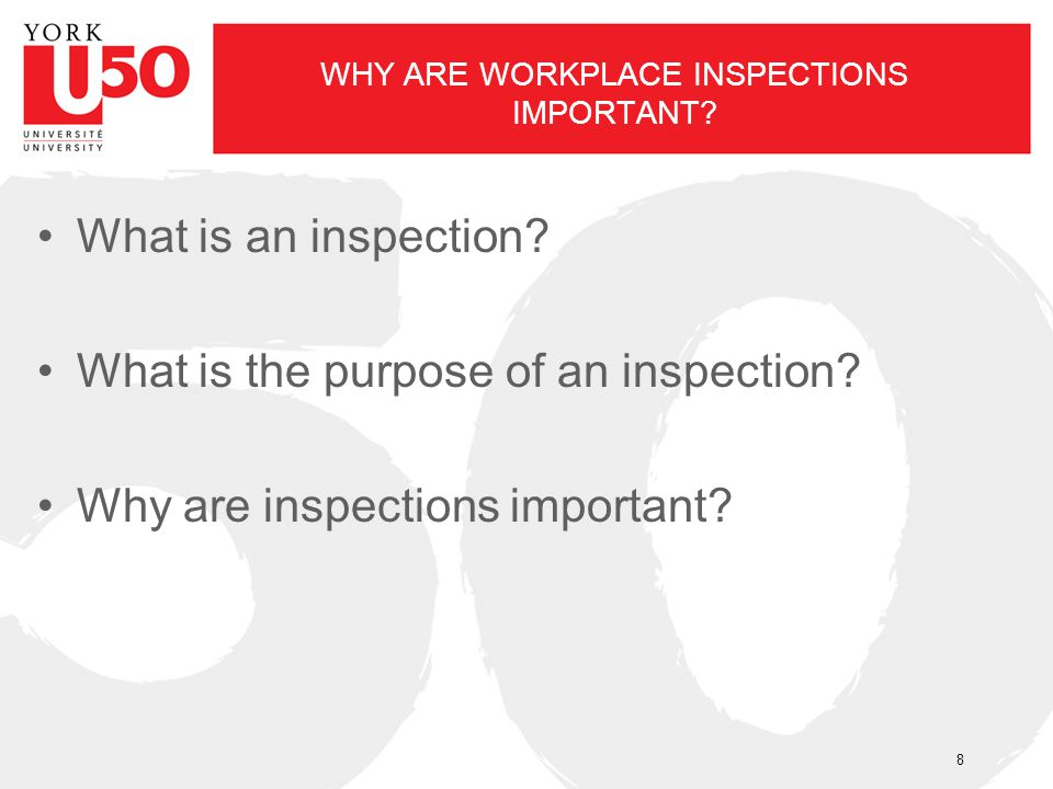 WHY ARE WORKPLACE INSPECTIONS IMPORTANT