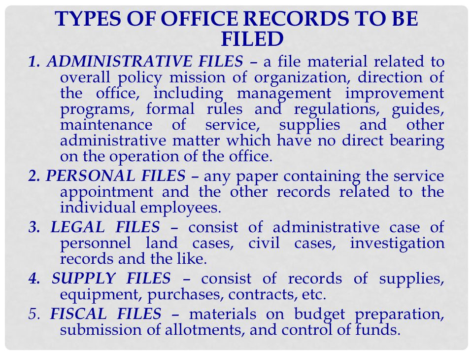 TYPES OF OFFICE RECORDS TO BE FILED