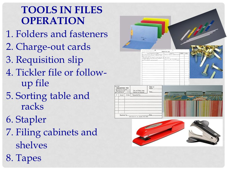4. Tickler file or follow-up file 5. Sorting table and racks