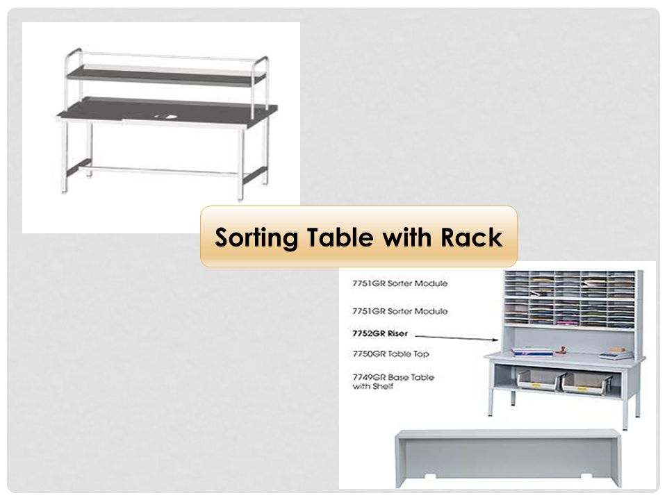 Sorting Table with Rack