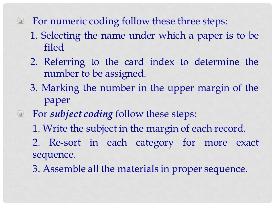 For numeric coding follow these three steps: