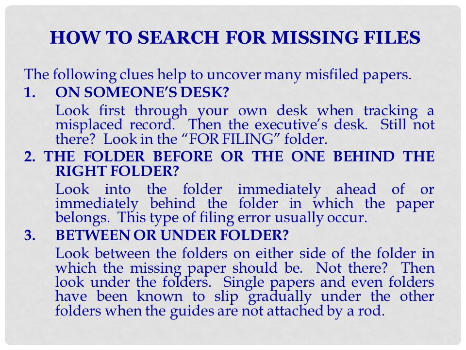 HOW TO SEARCH FOR MISSING FILES