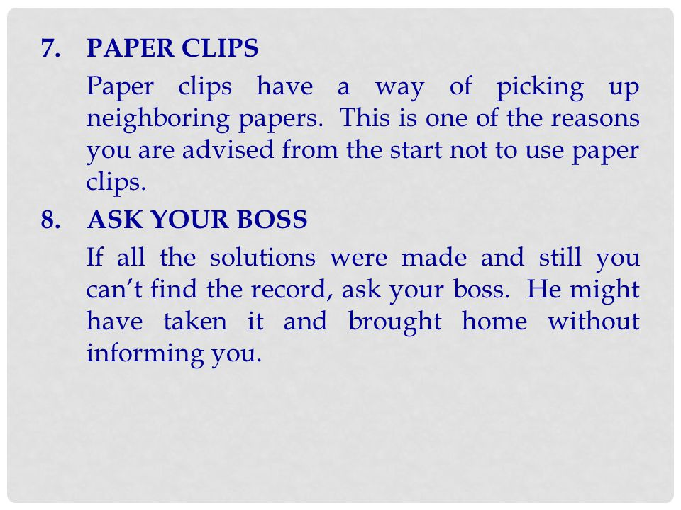 7. PAPER CLIPS