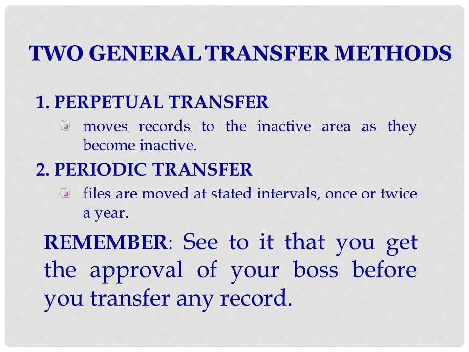 TWO GENERAL TRANSFER METHODS